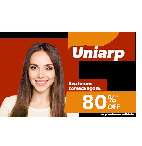 EAD Uniarp. Seu futuro começa agora. 80% off na primeira mensalidade.